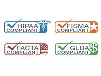 We're HIPAA, FISMA, FACTA, and GLBA compliant